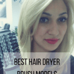 The Best Hair Dryer Brush Models For DYI Styling