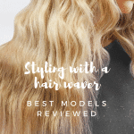 3 Top Hair Wavers. From Vintage Waves to Tousled Curls