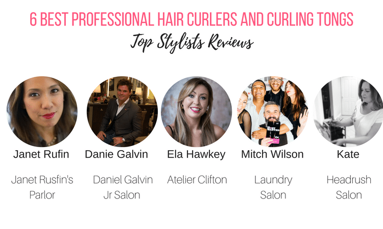 6 best professional hair curlers and curling tongs - top stylist reviews