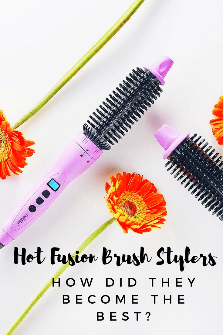 Hot Fusion Brush Stylers