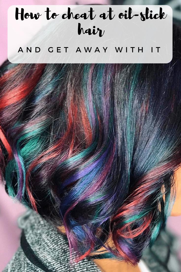 Oil slick hair DIY